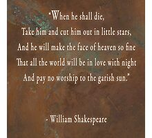 When he shall die... Photographic Print