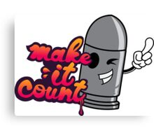 Make it Count Canvas Print