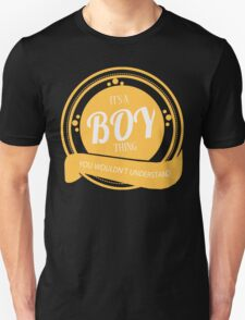 It's a BOY thing T-Shirt