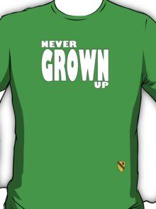 Never grown up T-Shirt