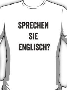 Do you speak English? (German) T-Shirt