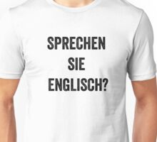 Do you speak English? (German) Unisex T-Shirt