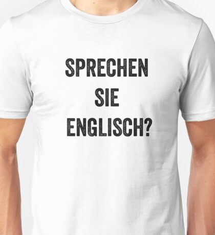 Do you speak English? (German) Unisex T-Shirt