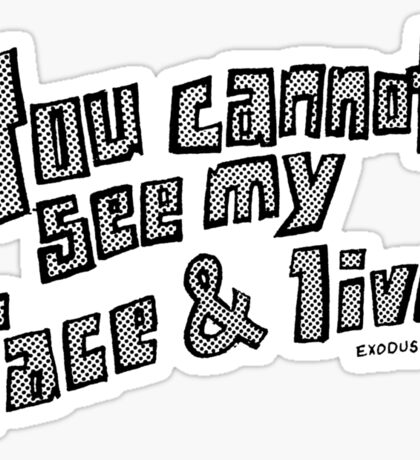 You Cannot See My Face and Live Sticker