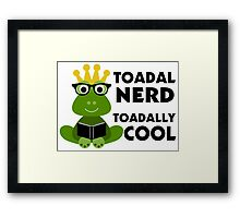 Toadal Nerd Toadally Cool Framed Print