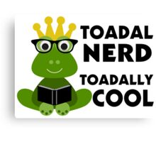 Toadal Nerd Toadally Cool Canvas Print