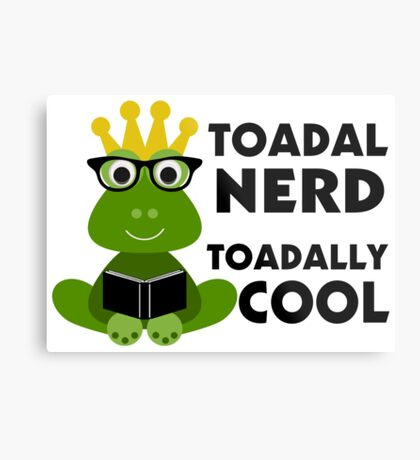 Toadal Nerd Toadally Cool Metal Print