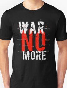 War no more T-Shirt