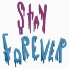 Stay forever by mrluckyyellow
