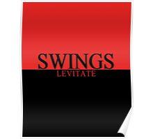 Swings - Levitate Poster