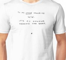 To my other favorite W.W. (FLY) Unisex T-Shirt