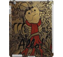 Allo! - Say, come inside, and meet the missus iPad Case/Skin