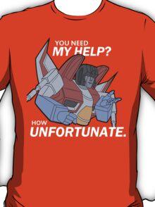 How Unfortunate! (White Text) T-Shirt