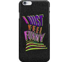 Feeling FUNNY iPhone Case/Skin