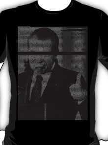 In Nixon We Follow T-Shirt