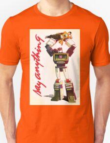 soundwave - say anything Unisex T-Shirt