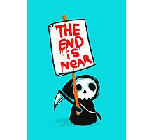 The End is Near Photographic Print