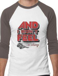 Everything you ever Men's Baseball ¾ T-Shirt