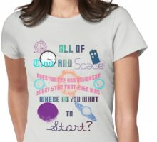where do you want to start? Womens Fitted T-Shirt