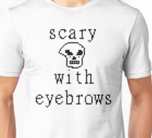Scary Eyebrows Unisex T-Shirt