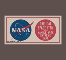 NASA - Critical Space Item Handle with Extreme Care (Front) by Repdetect