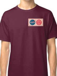 NASA - Critical Space Item Handle with Extreme Care (Front) Classic T-Shirt