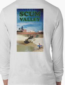 Scum Valley Long Sleeve T-Shirt