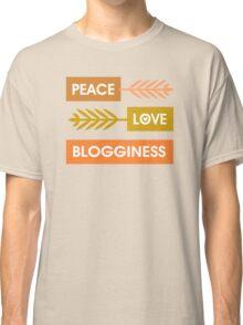 Peace, Love, Blogginess Classic T-Shirt