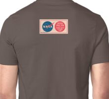 NASA - Critical Space Item Handle with Extreme Care (Back) Unisex T-Shirt