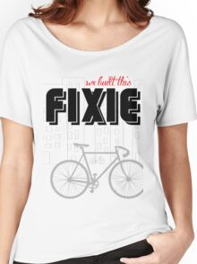 We built this Fixie Women's Relaxed Fit T-Shirt