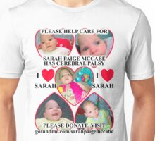 Sarah Paige McCabe T-Shirt Design To Raise Money For Baby Girl Born With Cerebral Palsy Unisex T-Shirt