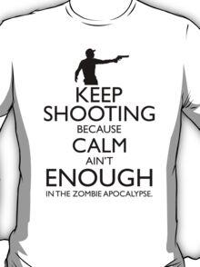 Keep Shooting... T-Shirt