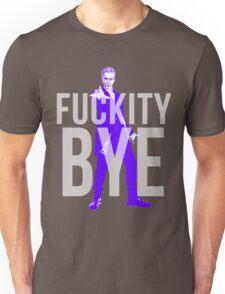 Fuckity Bye Unisex T-Shirt