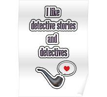 I like detectives Poster