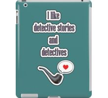 I like detectives iPad Case/Skin
