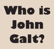 Who is John Galt?  by penguinua