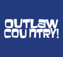 Outlaw Country! by inesbot