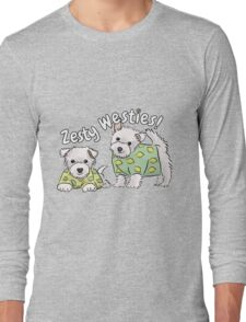 Zesty Westies! Long Sleeve T-Shirt