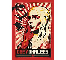 Obey Khaleesi Photographic Print