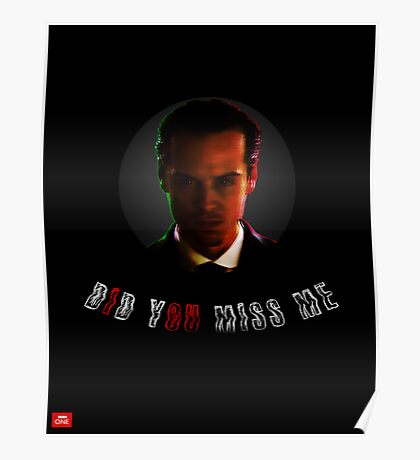 """Moriarty """"did you miss me?"""" Poster"""