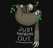 just hanging out. Unisex T-Shirt