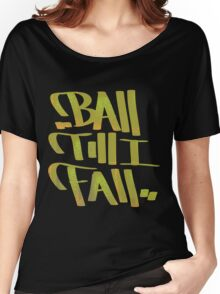 Baller Women's Relaxed Fit T-Shirt