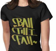 Baller Womens Fitted T-Shirt