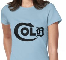 Its So Cold in The D Womens Fitted T-Shirt