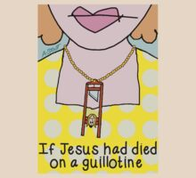 If Jesus Had Died on a Guillotine by atheistcards