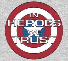 IN HEROES WE TRUST (variant) by pocus