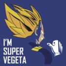 I'm Super Vegeta by s2ray