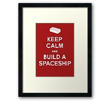 Keep Calm and Build a Spaceship Framed Print