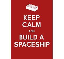 Keep Calm and Build a Spaceship Photographic Print