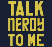 Talk Nerdy To Me by J B